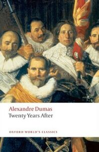 Foto Cover di Twenty Years After, Ebook inglese di David Coward,Alexandre Dumas, edito da Oxford University Press