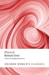 Foto Cover di Roman Lives : A Selection of Eight Lives, Ebook inglese di Kristina Jaskyte, edito da OUP Oxford