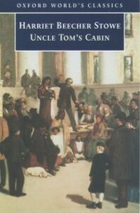 Foto Cover di Uncle Tom's Cabin, Ebook inglese di Harriet Beecher Stowe, edito da Oxford University Press, UK