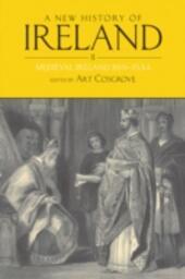 New History of Ireland, Volume II: Medieval Ireland 1169-1534