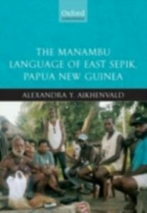 Ebook in inglese Manambu Language of East Sepik, Papua New Guinea Aikhenvald, Alexandra Y.