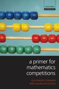 Ebook in inglese Primer for Mathematics Competitions Hitchcock, Gavin , Zawaira, Alexander
