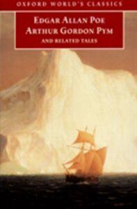 Foto Cover di Narrative of Arthur Gordon Pym of Nantucket and Related Tales, Ebook inglese di  edito da Oxford University Press, UK