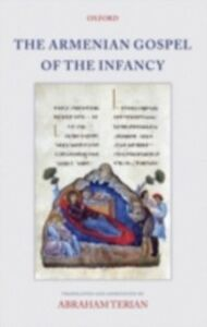 Ebook in inglese Armenian Gospel of the Infancy: with three early versions of the Protevangelium of James -, -