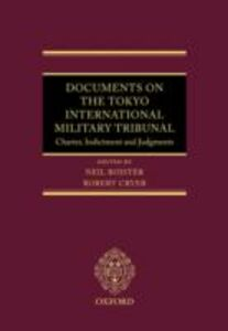 Ebook in inglese Documents on the Tokyo International Military Tribunal: Charter, Indictment, and Judgments -, -