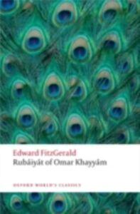 Foto Cover di Rub'aiy'at of Omar Khayy'am, Ebook inglese di Edward FitzGerald, edito da Oxford University Press