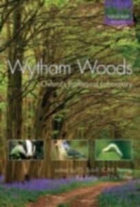 Ebook in inglese Wytham Woods Oxford's Ecological Laboratory -, -