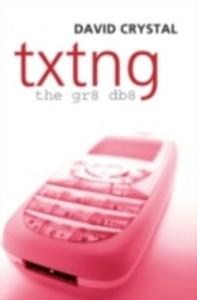 Ebook in inglese Txtng: The Gr8 Db8 -, -