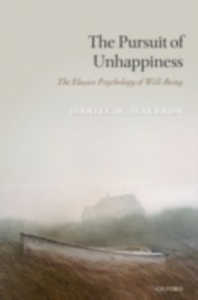 Ebook in inglese Pursuit of Unhappiness: The Elusive Psychology of Well-Being Haybron, Daniel M.