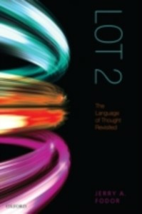Ebook in inglese LOT 2: The Language of Thought Revisited Fodor, Jerry A.
