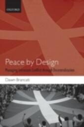 Peace by Design: Managing Intrastate Conflict through Decentralization