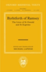 Ebook in inglese Byrhtferth of Ramsey: The Lives of St Oswald and St Ecgwine -, -