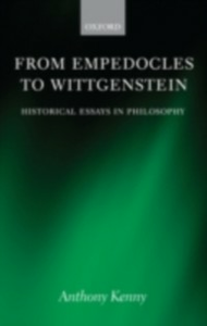 Ebook in inglese From Empedocles to Wittgenstein: Historical Essays in Philosophy Kenny, Anthony