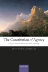 Ebook in inglese Constitution of Agency Korsgaard, Christine M.