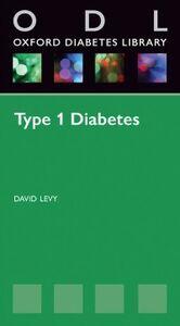 Foto Cover di Type 1 Diabetes, Ebook inglese di David Levy, edito da OUP Oxford