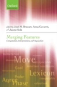 Ebook in inglese Merging Features: Computation, Interpretation, and Acquisition -, -