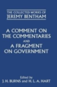 Ebook in inglese Comment on the Commentaries and A Fragment on Government Schofield, Philip