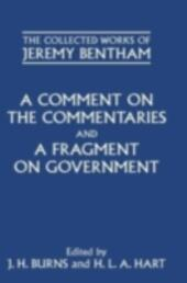 Comment on the Commentaries and A Fragment on Government