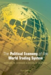 Ebook in inglese Political Economy of the World Trading System Hoekman, Bernard M. , Kostecki, Michel M.
