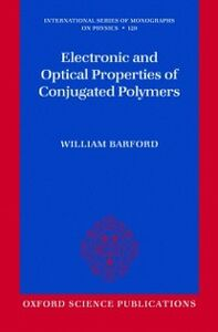 Ebook in inglese Electronic and Optical Properties of Conjugated Polymers Barford, William