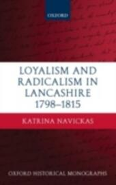 Loyalism and Radicalism in Lancashire, 1798-1815