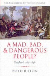 Ebook in inglese Mad, Bad, and Dangerous People? England 1783-1846 BOYD, HILTON