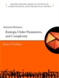 Ebook in inglese Statistical Mechanics: Entropy, Order Parameters and Complexity Sethna, James