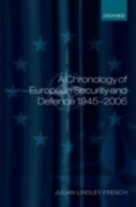 Ebook in inglese Chronology of European Security and Defence 1945-2007 Lindley-French, Julian