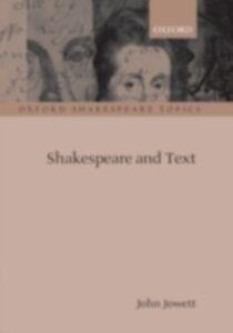 Foto Cover di Shakespeare and Text, Ebook inglese di JOWETT JOHN, edito da Oxford University Press