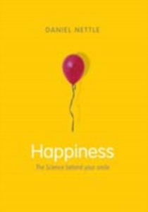 Ebook in inglese Happiness The Science Behind Your Smile Nettle, Daniel