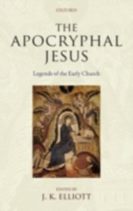 Ebook in inglese Apocryphal Jesus: Legends of the Early Church -, -