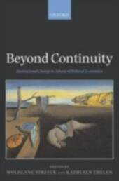 Beyond Continuity Institutional Change in Advanced Political Economies