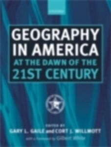 Ebook in inglese Geography in America at the Dawn of the 21st Century -, -