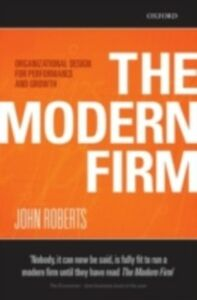 Foto Cover di Modern Firm: Organizational Design for Performance and Growth, Ebook inglese di John Roberts, edito da OUP Oxford