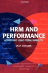 Ebook in inglese HRM and Performance: Achieving Long Term Viability Paauwe, Jaap