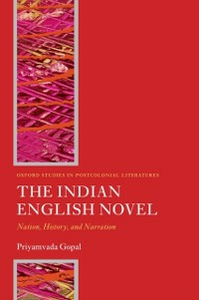 Ebook in inglese Indian English Novel: Nation, History, and Narration Gopal, Priyamvada