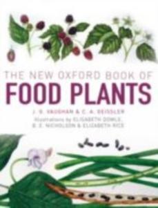 Ebook in inglese New Oxford Book of Food Plants Geissler, Catherine , Vaughan, John