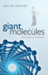 Ebook in inglese Giant Molecules: From nylon to nanotubes Gratzer, Walter