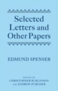 Ebook in inglese Selected Letters and Other Papers Spenser, Edmund