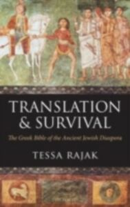 Ebook in inglese Translation and Survival: The Greek Bible of the Ancient Jewish Diaspora Rajak, Tessa