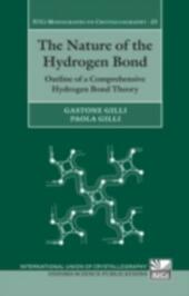 Nature of the Hydrogen Bond: Outline of a Comprehensive Hydrogen Bond Theory