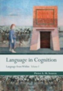 Foto Cover di Language in Cognition: Language From Within Volume I, Ebook inglese di Pieter A. M. Seuren, edito da OUP Oxford