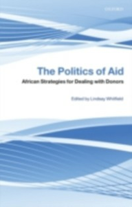 Ebook in inglese Politics of Aid: African Strategies for Dealing with Donors -, -