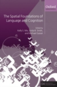 Ebook in inglese Spatial Foundations of Cognition and Language: Thinking Through Space -, -