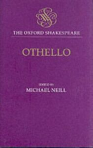 Ebook in inglese Oxford Shakespeare: Othello: The Moor of Venice