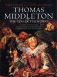 Ebook in inglese Thomas Middleton: The Collected Works