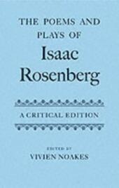 Poems and Plays of Isaac Rosenberg: A Critical Edition