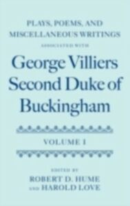 Foto Cover di Plays, Poems, and Miscellaneous Writings associated with George Villiers, Second Duke of Buckingham: Volume I, Ebook inglese di  edito da OUP Oxford