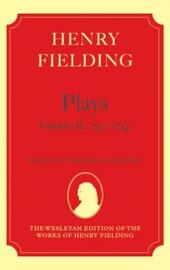 Henry Fielding - Plays, Volume II, 1731 - 1734