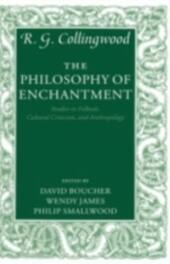 Philosophy of Enchantment: Studies in Folktale, Cultural Criticism, and Anthropology